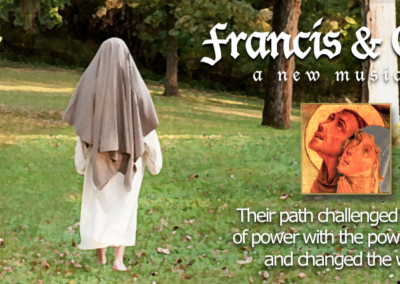 Francis and Clare: A World Premiere Musical